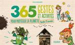 365 gestes et activités pour protéger la planète