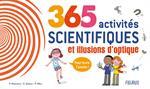365 activités scientifiques et illusions d'optique