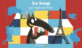 Le loup qui explorait paris.