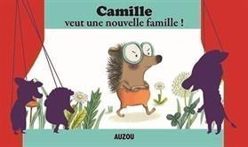 Camille veut une nouvelle Famille.